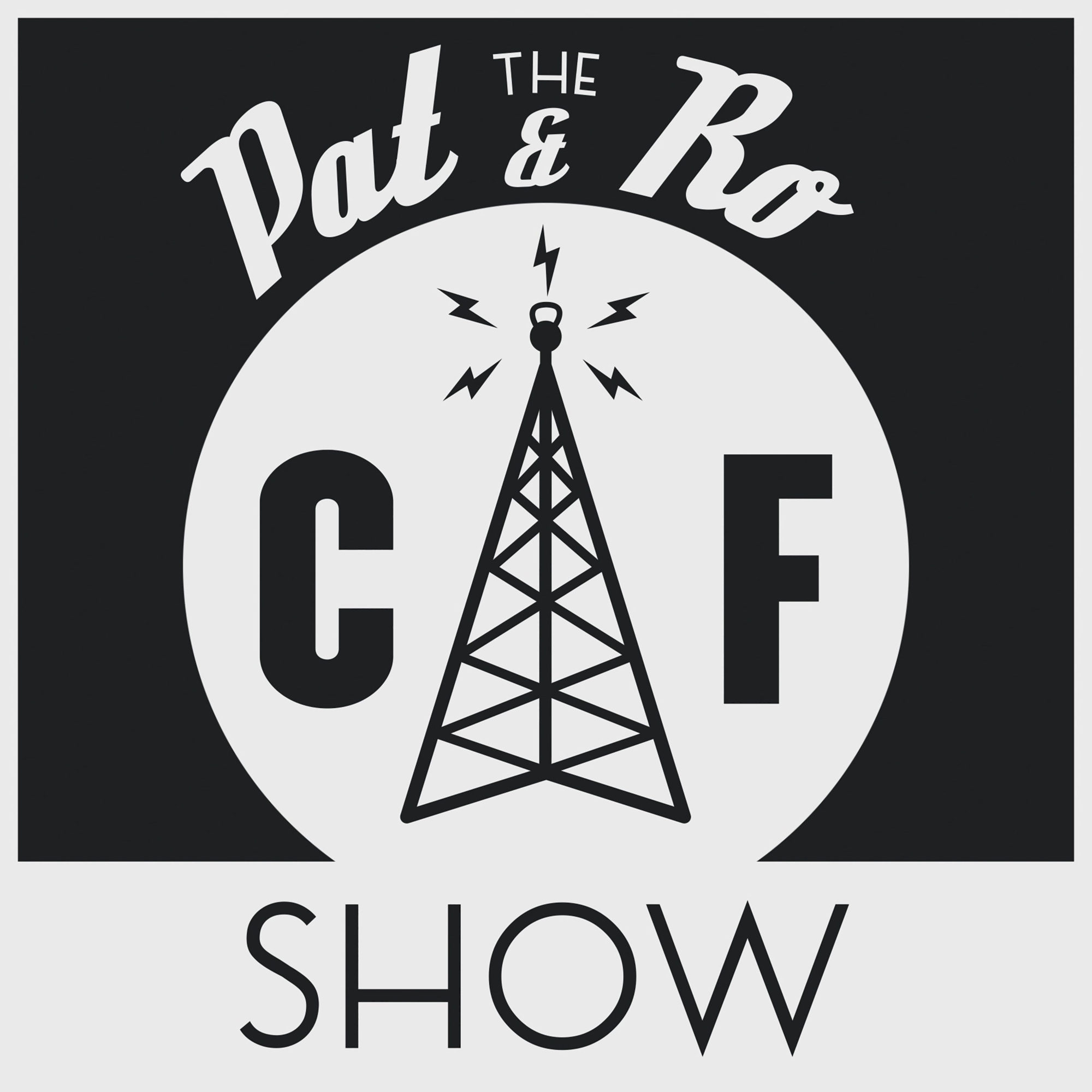 The Pat and Ro Show